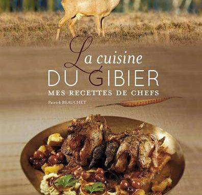Cuisine Du Gibier Mes Recettes De Chefs