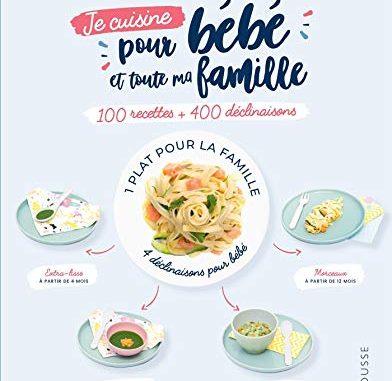 Je Cuisine Pour Bébé Et Toute Ma Famille