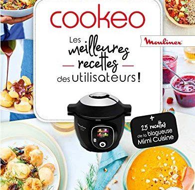 Cookeo Les Meilleures Recettes Des Utilisateurs !
