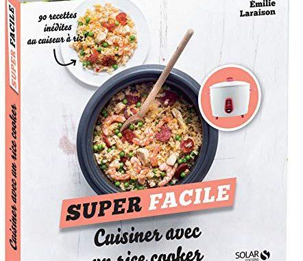 Cuisiner Avec Un Rice Cooker Super Facile