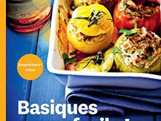Healthy Kitchen : Basiques Super Facile