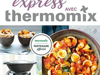 Recettes Express Avec Thermomix